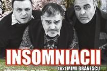 "Premiera comediei ""Insomniacii"" la Palatul Lyra"