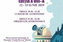 """Școala de vară de Astronomie """"Descoperă Universul!"""", Ediția a VIII-a, 12 - 15 Iunie 2019"""