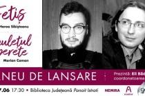 Marian Coman și Horea Sibișteanu își lansează cărțile la Brăila