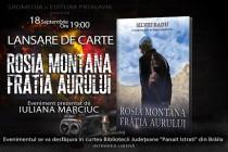 Silviu Radu își lansează la Brăila romanul Roșia Montană.Frăția aurului