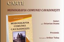 Lansarea Monografiei comunei Cavadinești de Octavian Osanu