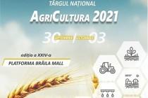 Brăila | AgriCultura 2021. a XXIV-a ediție a târgului național de agricultură