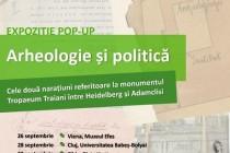 Tropaeum Traiani | Arheologie și politică. Expoziție pop-up