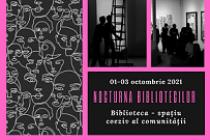 Brăila | Nocturna Bibliotecilor 2021 desfășurată la Biblioteca Județeană Panait Istrati