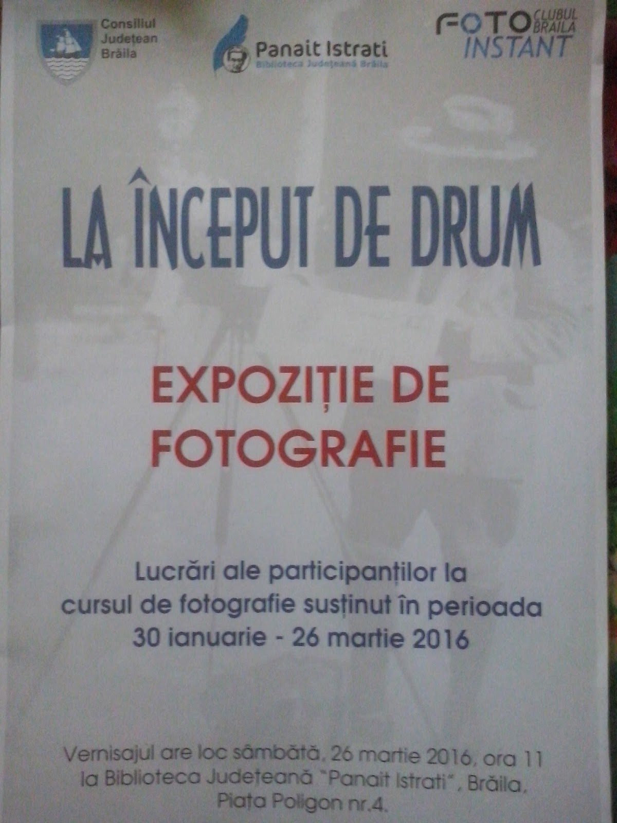 foto instant - expozitie Braila
