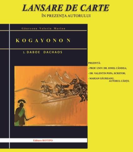 KOGAYONON. DABOE DACHAOS, autor Găureanu Valeriu Marian